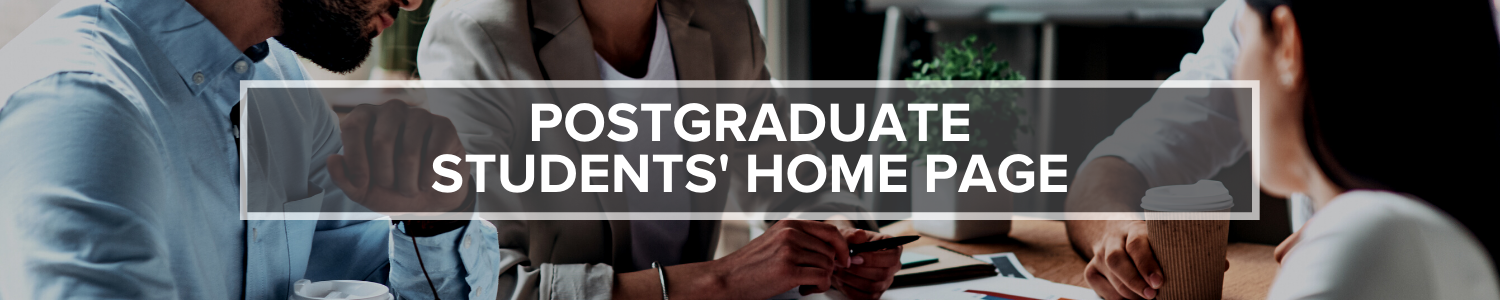 Banner Image for Postgraduate Students' Home Page